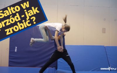 Salto w przód – jak zrobić? Frontflip – how to do?